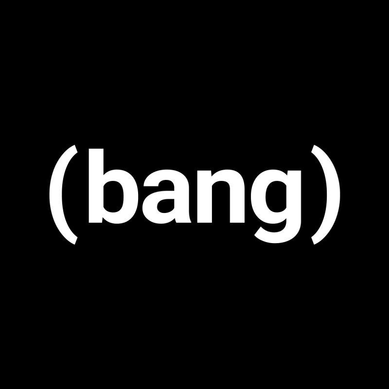(Bang) Women's T-Shirt by Christy Claymore Shop