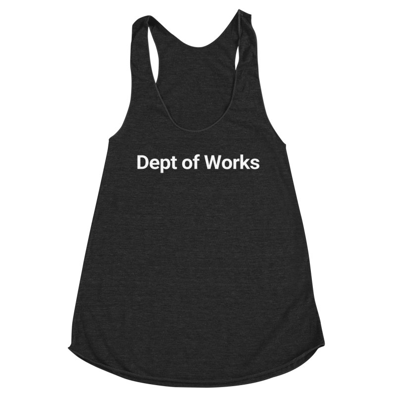 Dept of Works Women's Tank by Christy Claymore Shop