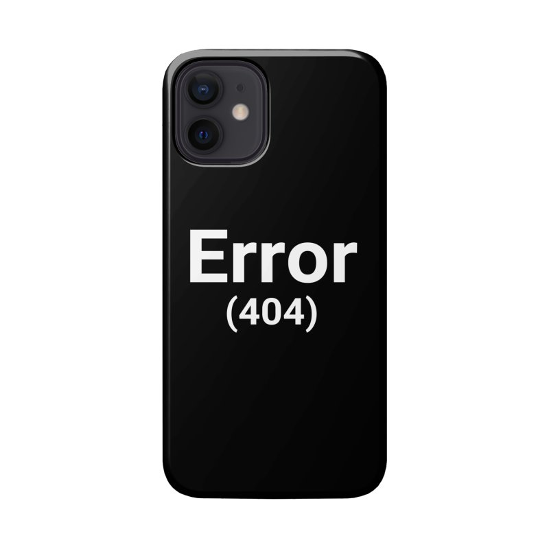 Error (404) Accessories Phone Case by Christy Claymore Shop
