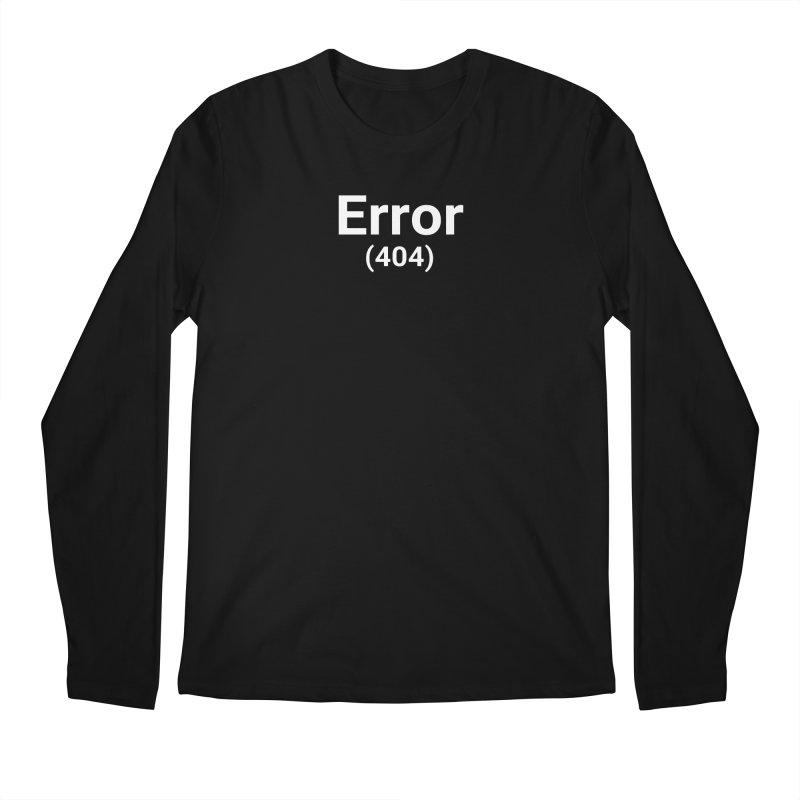 Error (404) Men's Longsleeve T-Shirt by Christy Claymore Shop