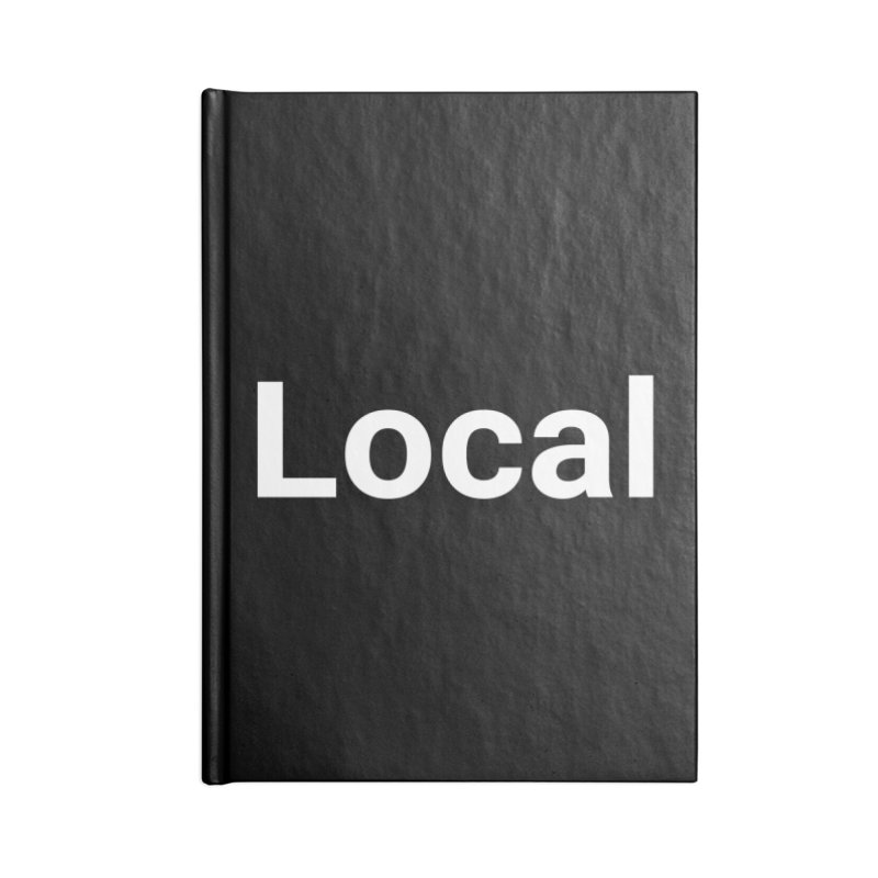 Local Accessories Notebook by Christy Claymore Shop