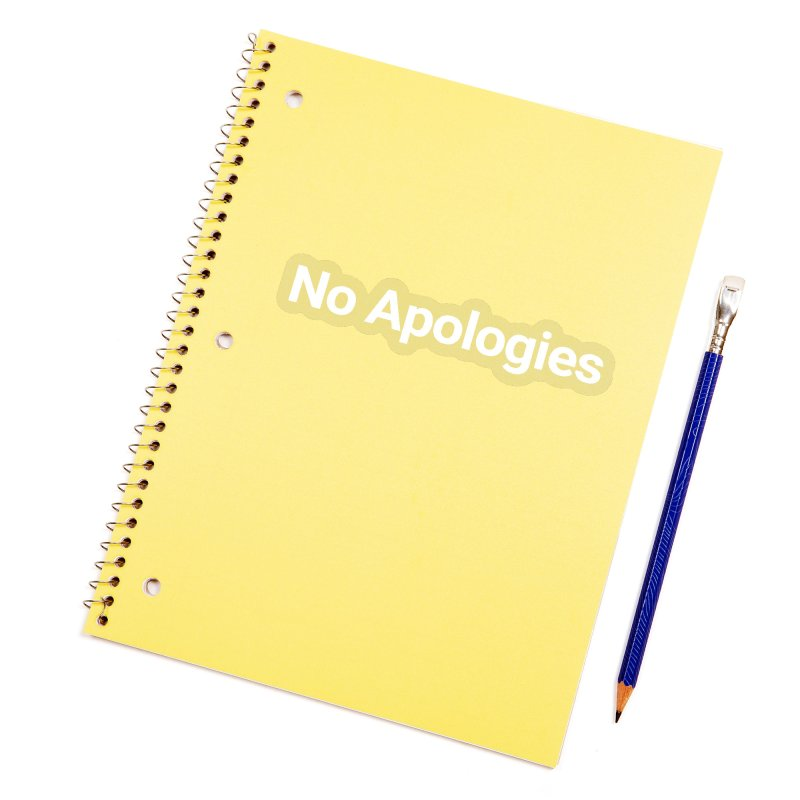No Apologies Accessories Sticker by Christy Claymore Shop