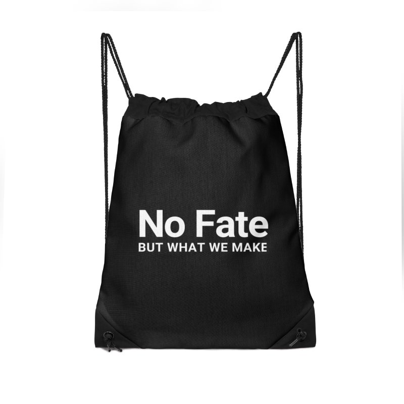 No Fate But What We Make Accessories Bag by Christy Claymore Shop