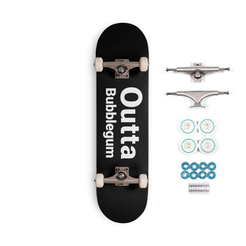Outta Bubblegum Accessories Skateboard by Christy Claymore Shop