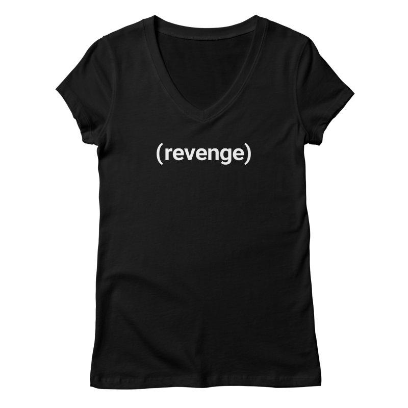 (revenge) Women's V-Neck by Christy Claymore Shop