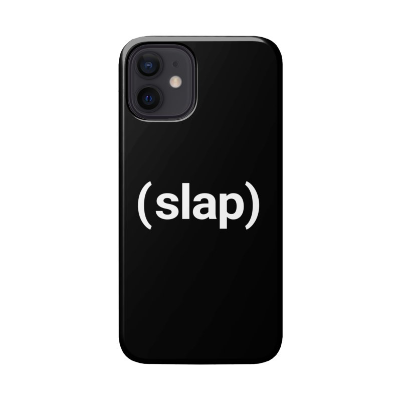 (slap) Accessories Phone Case by Christy Claymore Shop