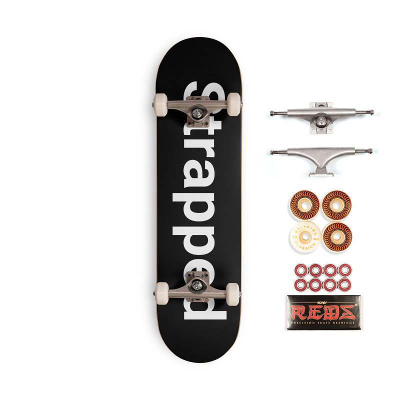 Strapped Accessories Skateboard by Christy Claymore Shop