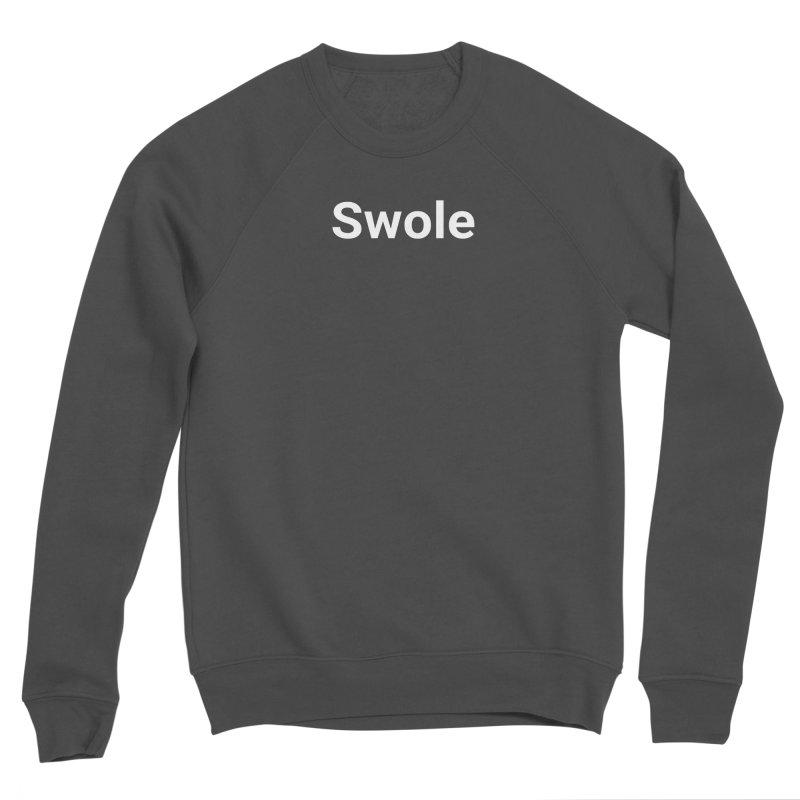 Swole Men's Sweatshirt by Christy Claymore Shop