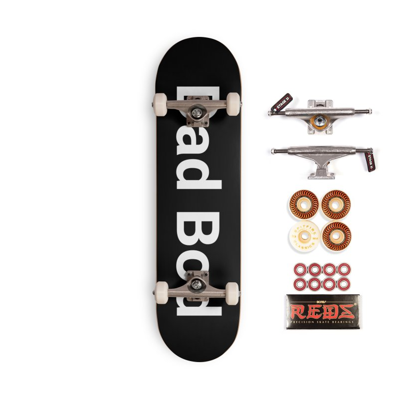 Dad Bod Accessories Skateboard by Christy Claymore Shop
