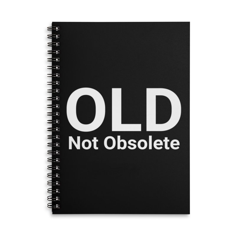Old Not Obsolete Accessories Notebook by Christy Claymore Shop