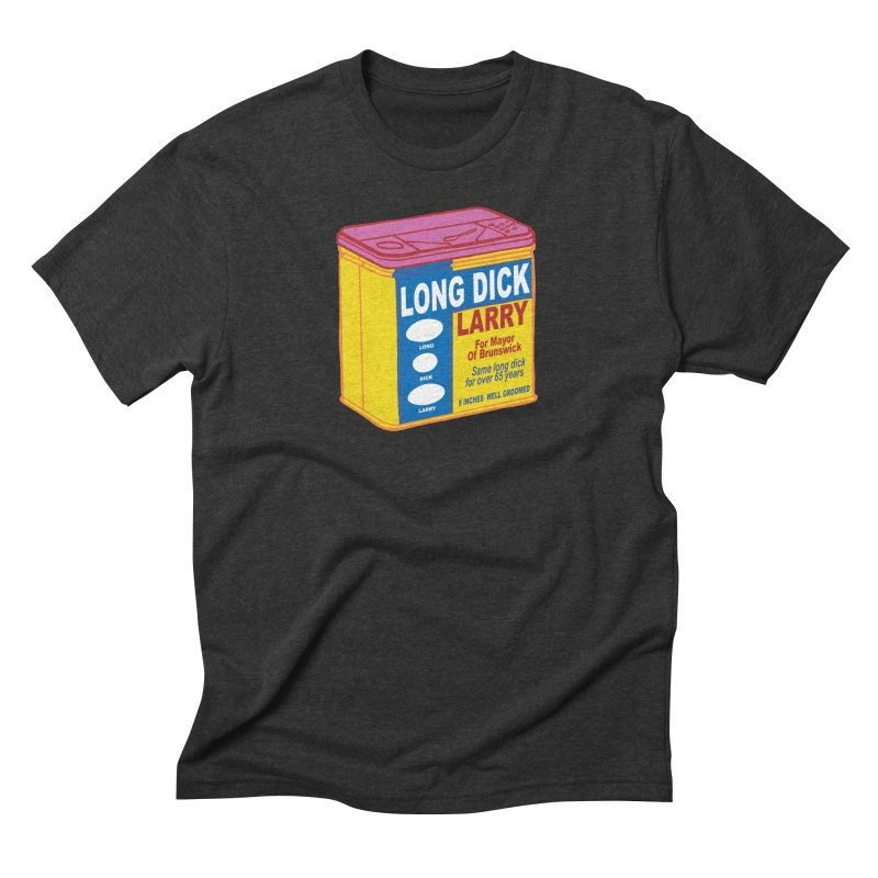 Long Dick Larry Men's Triblend T-Shirt by CHRIS VIG'S SHIRTSTUFFS