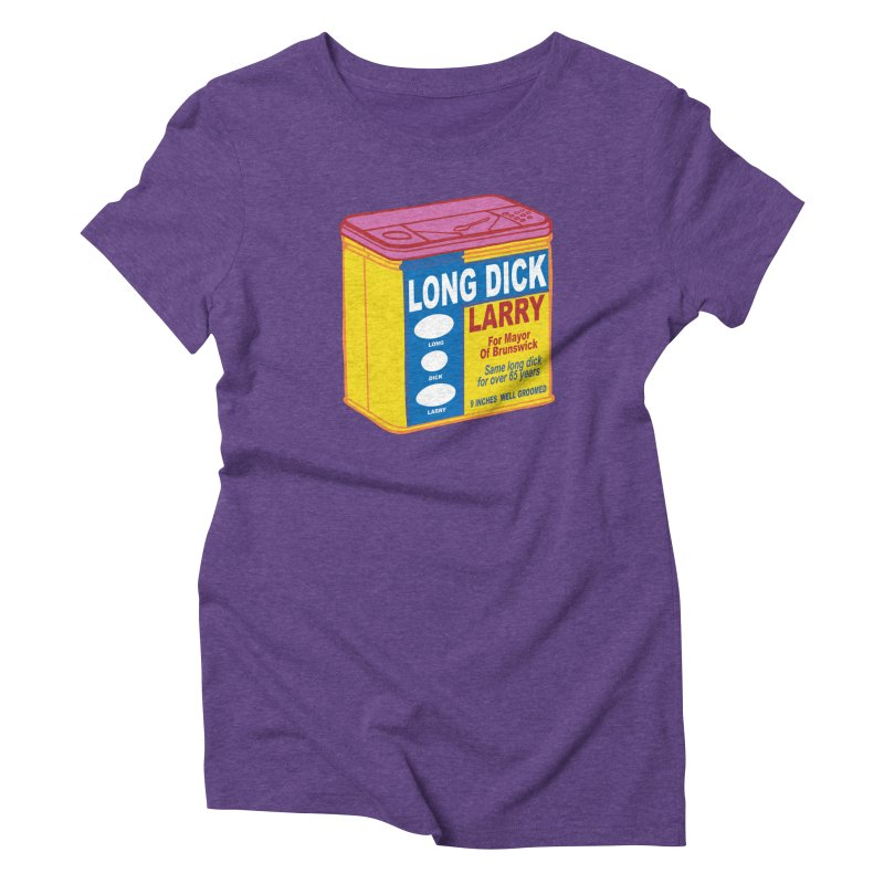 Long Dick Larry Women's Triblend T-Shirt by CHRIS VIG'S SHIRTSTUFFS