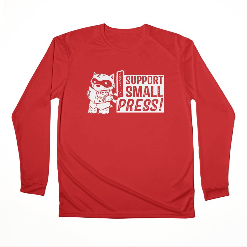 I Support Small Press! Men's Performance Longsleeve T-Shirt by Chris Williams' Artist Shop