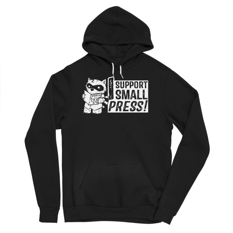 I Support Small Press! Men's Sponge Fleece Pullover Hoody by Chris Williams' Artist Shop