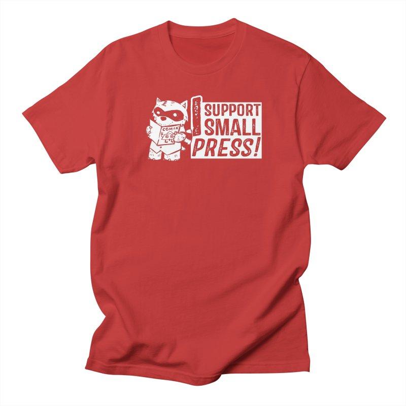 I Support Small Press! Women's Regular Unisex T-Shirt by Chris Williams' Artist Shop