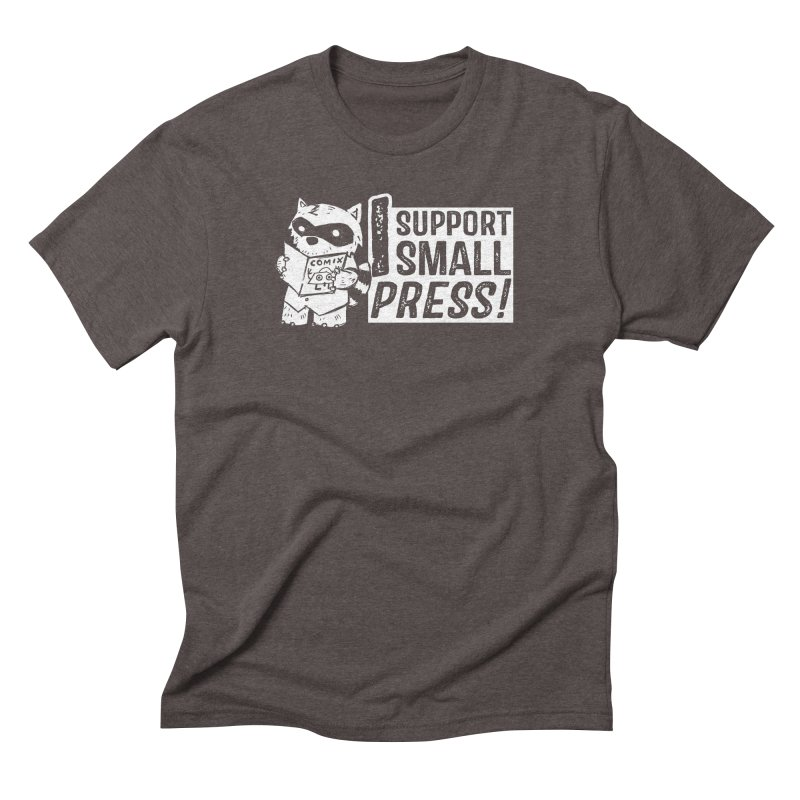 I Support Small Press! Men's Triblend T-Shirt by Chris Williams' Artist Shop