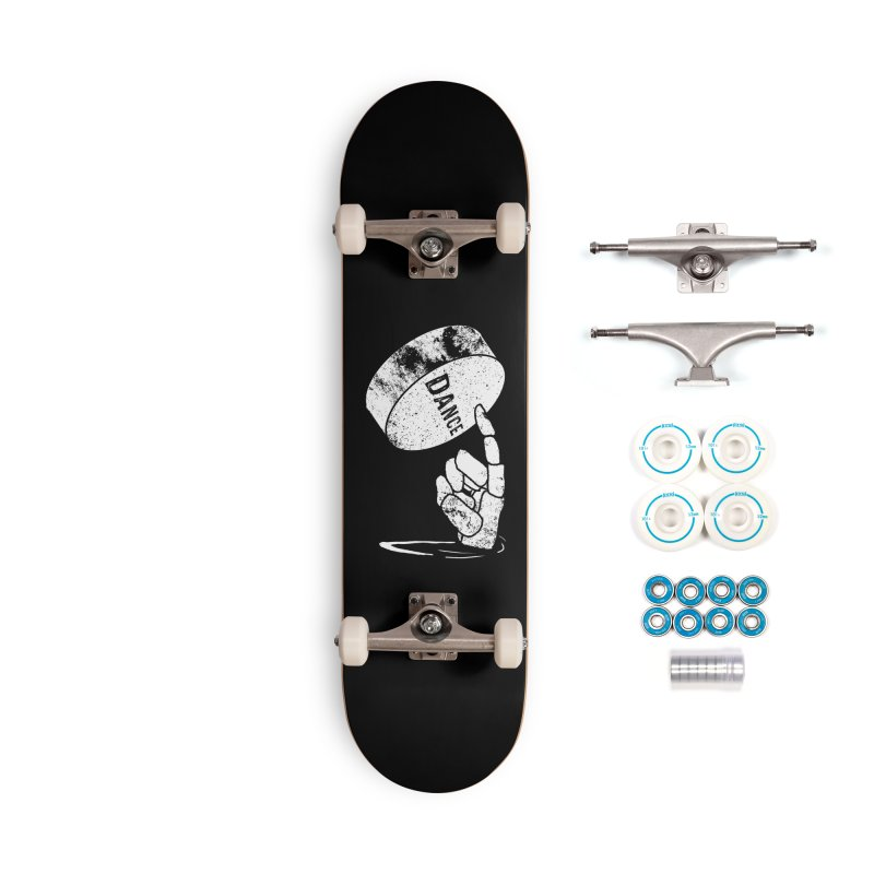 Dance! Accessories Complete - Basic Skateboard by Chris Williams' Artist Shop