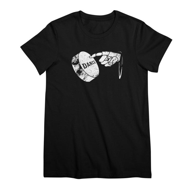 Dance! Women's Premium T-Shirt by Chris Williams' Artist Shop