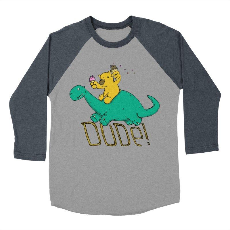 Dude! Women's Baseball Triblend Longsleeve T-Shirt by Chris Williams' Artist Shop