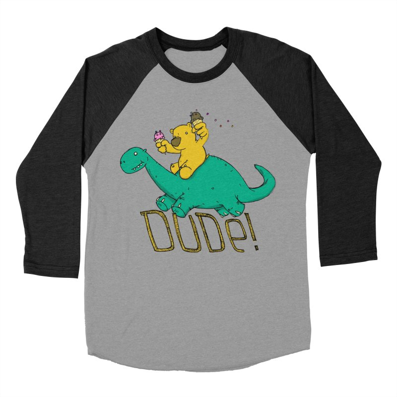 Dude! Men's Baseball Triblend T-Shirt by Chris Williams' Artist Shop