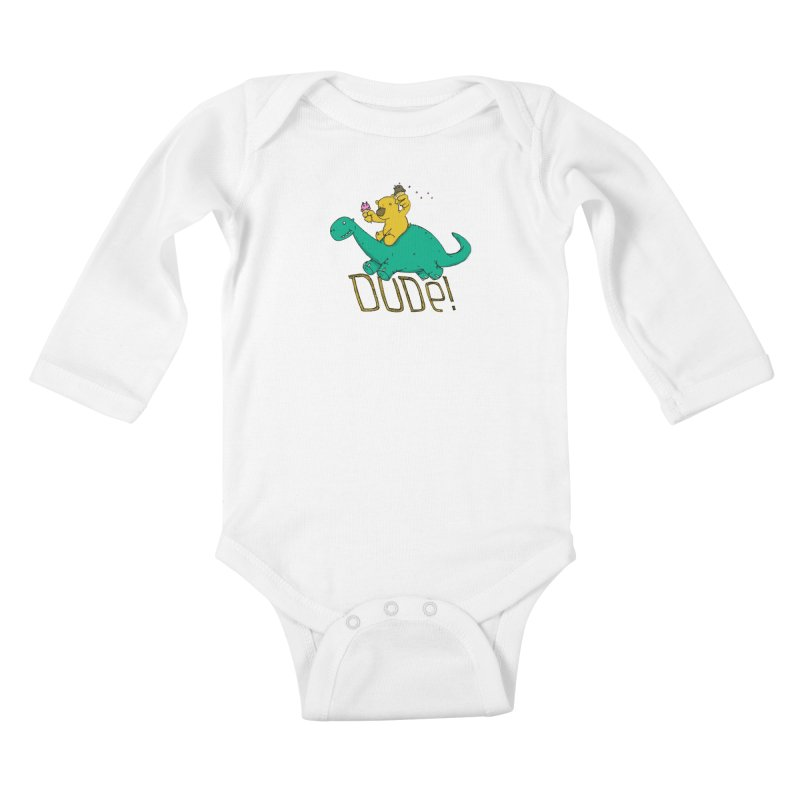 Dude! Kids Baby Longsleeve Bodysuit by Chris Williams' Artist Shop