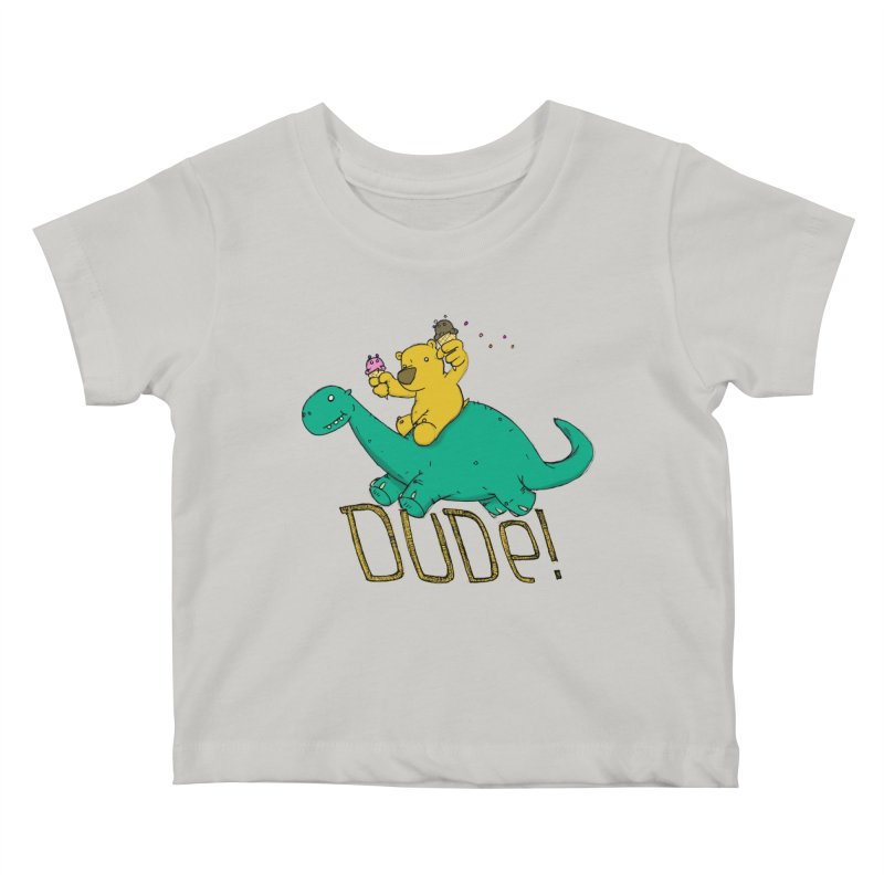 Dude! Kids Baby T-Shirt by Chris Williams' Artist Shop