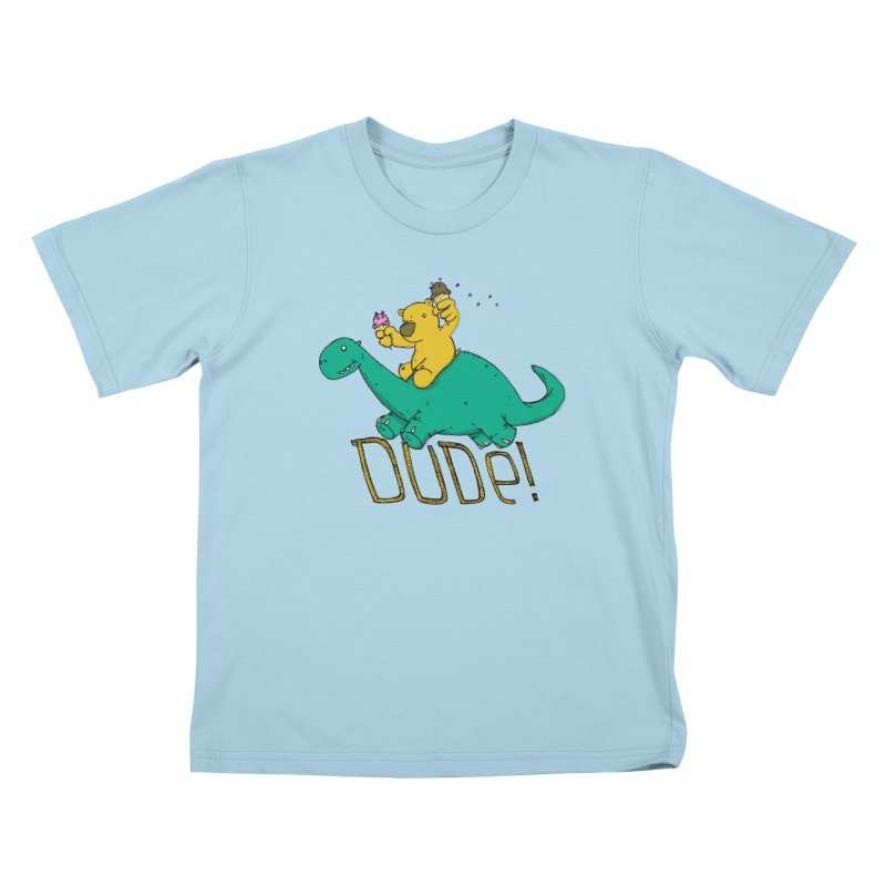 Dude! Kids T-shirt by Chris Williams' Artist Shop