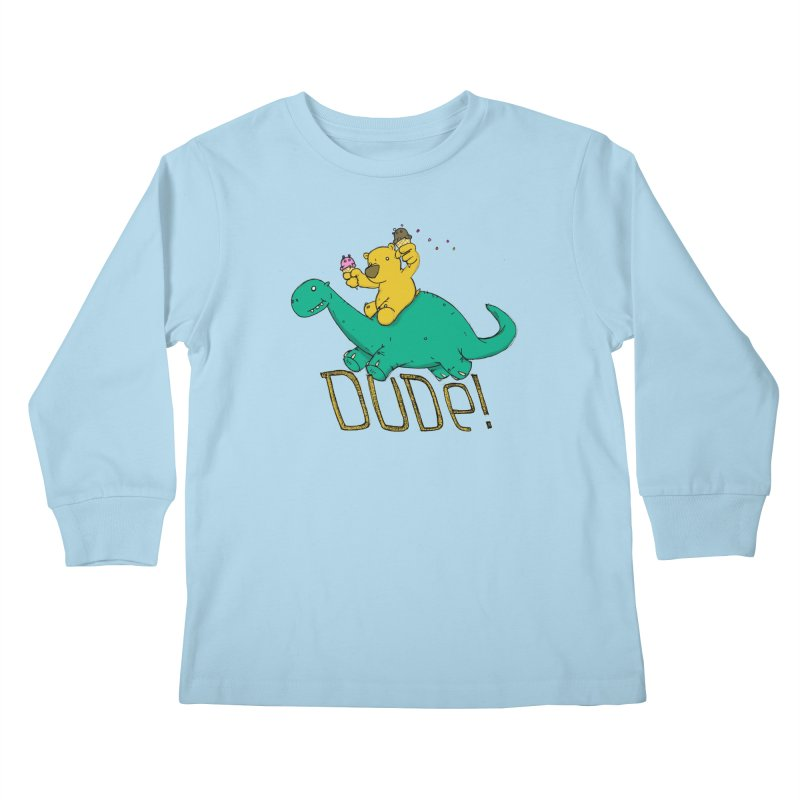 Dude! Kids Longsleeve T-Shirt by Chris Williams' Artist Shop