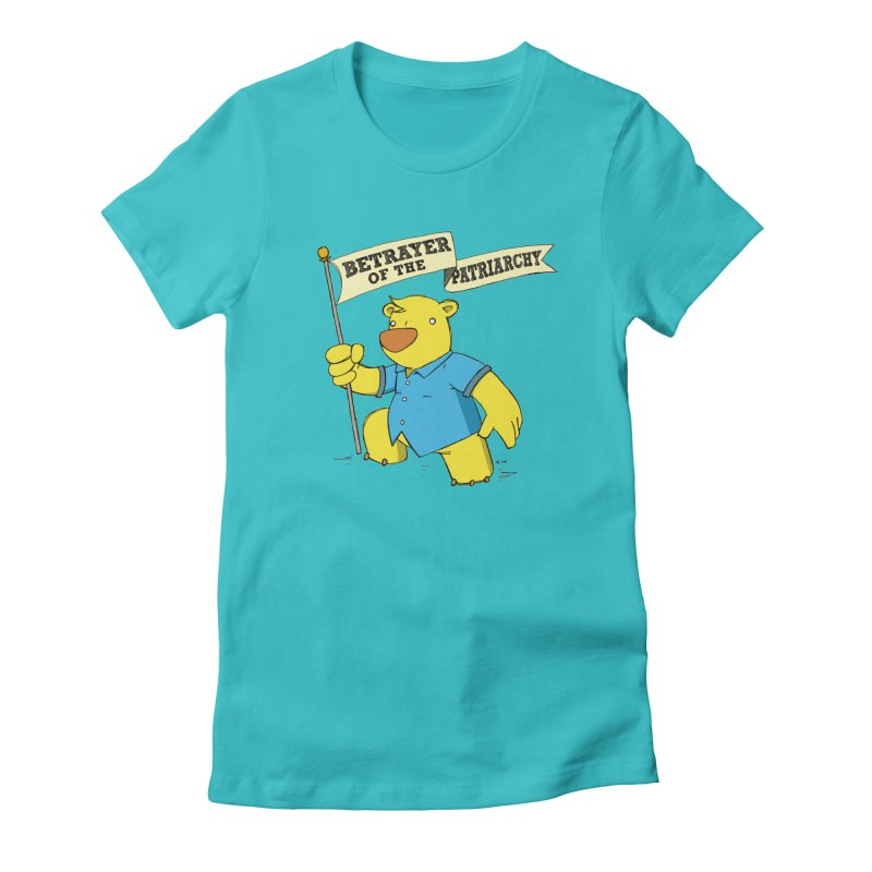 Betrayer of the Patriarchy! Women's Fitted T-Shirt by Chris Williams' Artist Shop