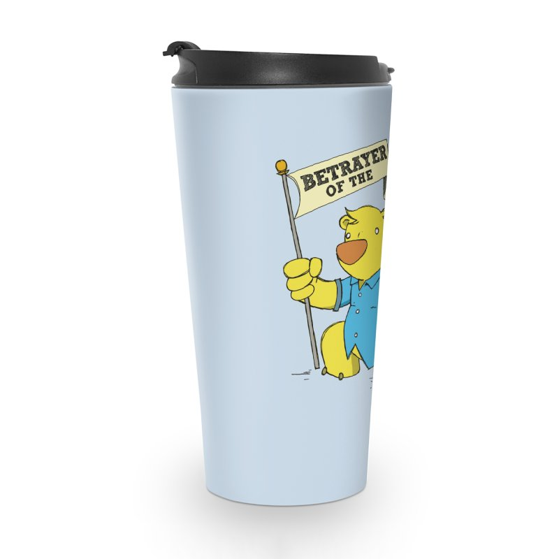 Betrayer of the Patriarchy! Accessories Travel Mug by Chris Williams' Artist Shop