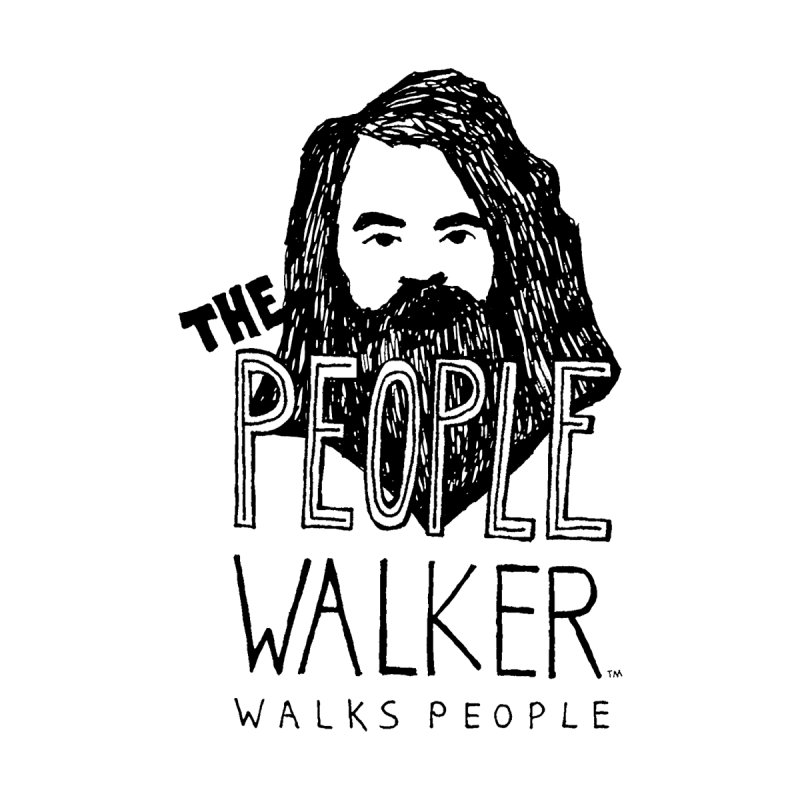 The People Walker™ by Chuck McCarthy's Artist Shop