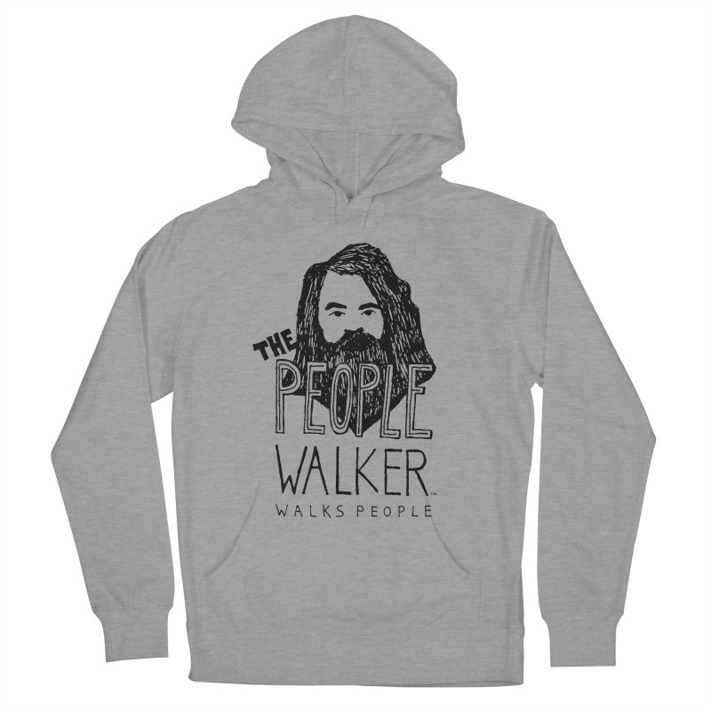 The People Walker™ Women's Pullover Hoody by Chuck McCarthy's Artist Shop