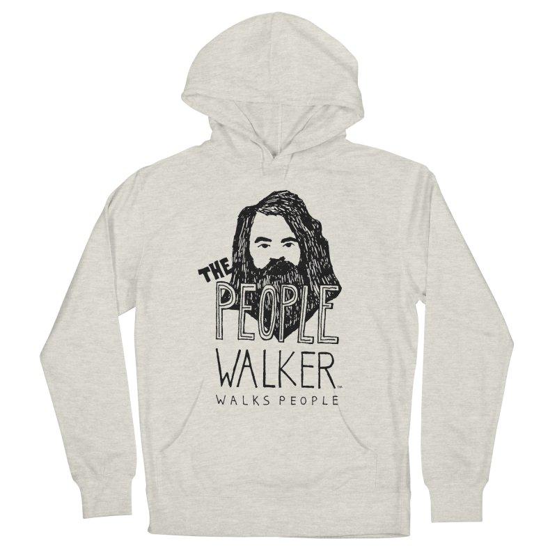 The People Walker™ Women's Pullover Hoody by Chuck McCarthy's Artist Shop