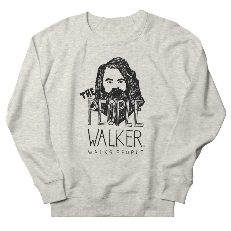 The People Walker™ Women's Sweatshirt by Chuck McCarthy's Artist Shop