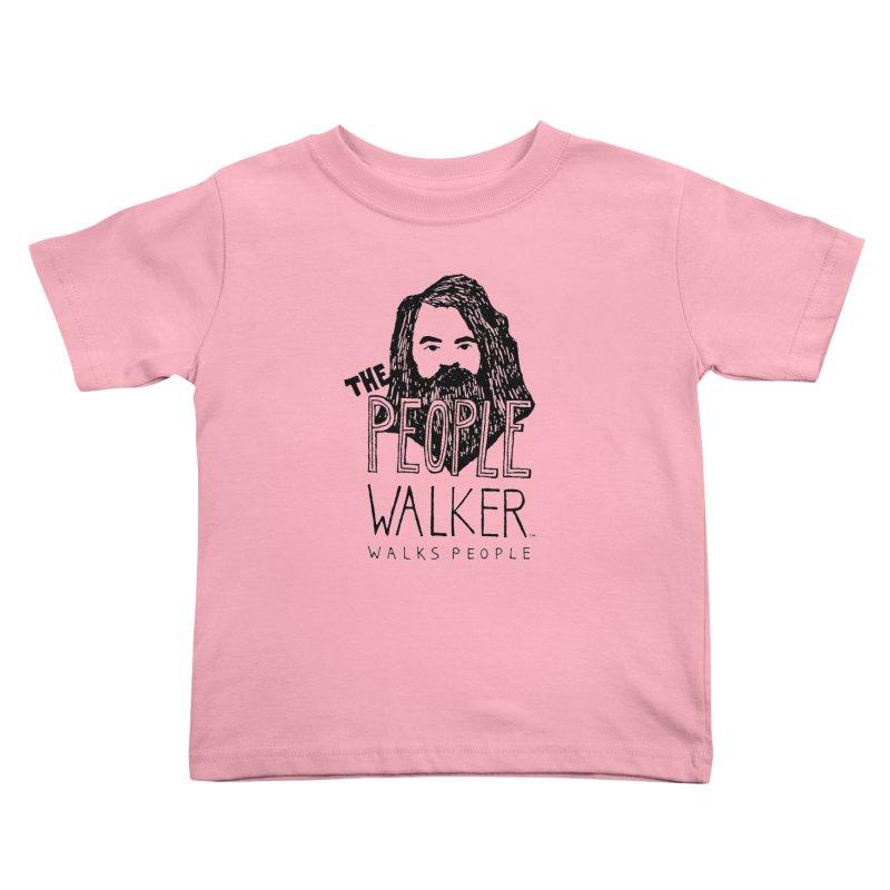 The People Walker™ Kids Toddler T-Shirt by Chuck McCarthy's Artist Shop
