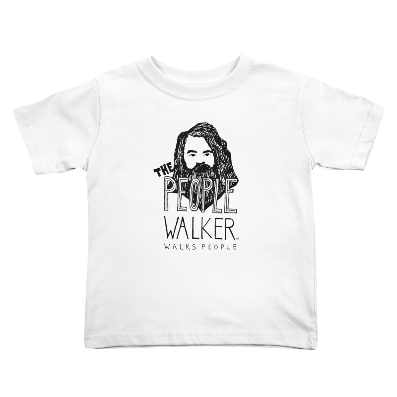 The People Walker™ Kids Toddler T-Shirt by Chuck McCarthy's Artist Shop