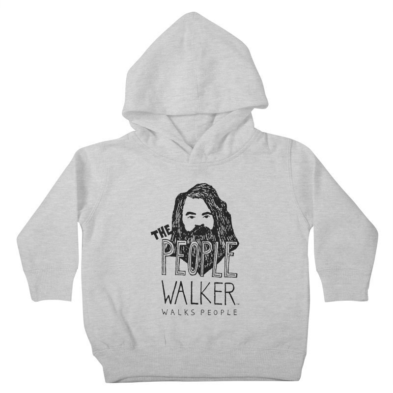 The People Walker™ Kids Toddler Pullover Hoody by Chuck McCarthy's Artist Shop