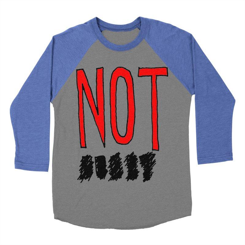 NOT Men's Baseball Triblend Longsleeve T-Shirt by Chuck McCarthy's Artist Shop