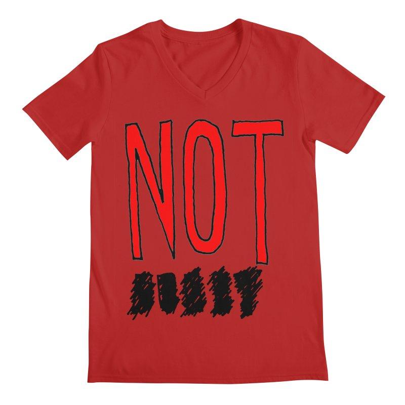 NOT Men's V-Neck by Chuck McCarthy's Artist Shop