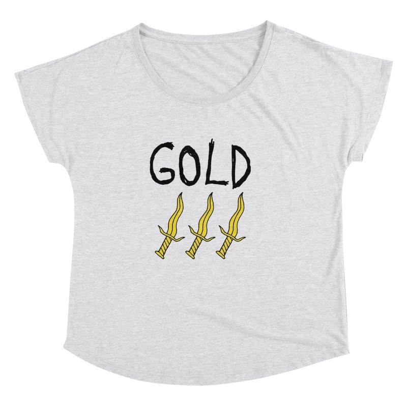 Gold Daggers Women's Dolman Scoop Neck by Chuck McCarthy's Artist Shop