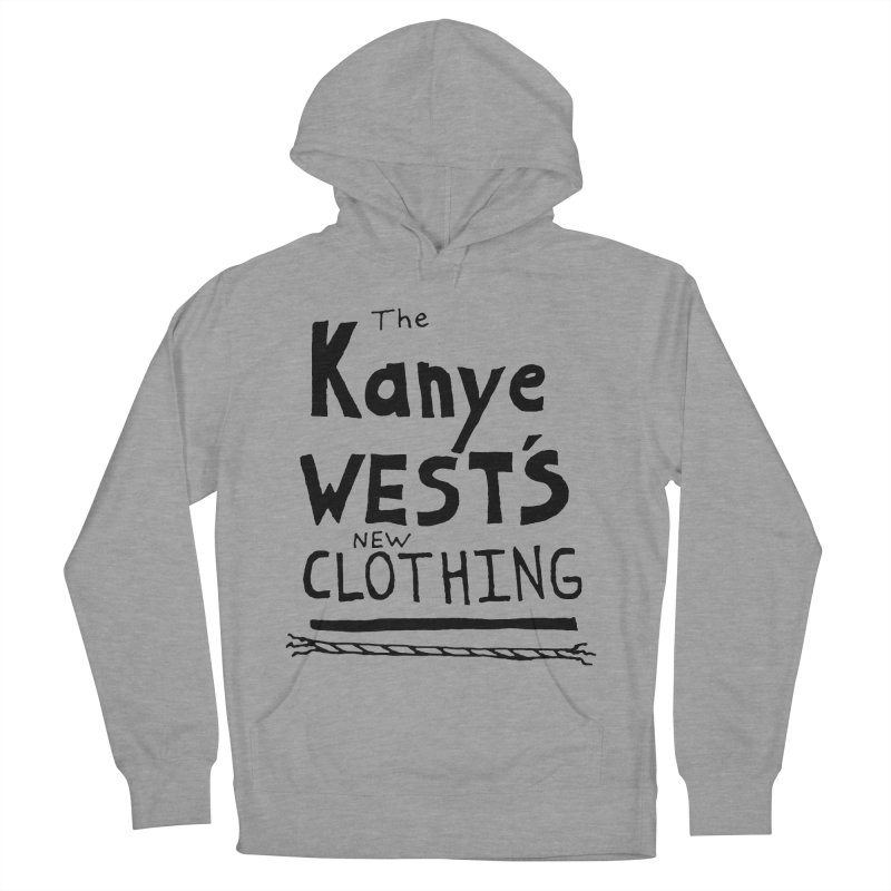 The Kanye West's New Clothing   by Chuck McCarthy's Artist Shop