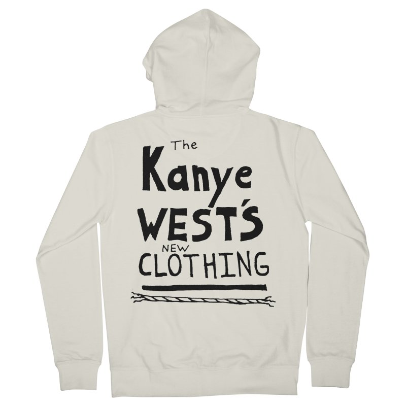 The Kanye West's New Clothing Women's French Terry Zip-Up Hoody by Chuck McCarthy's Artist Shop
