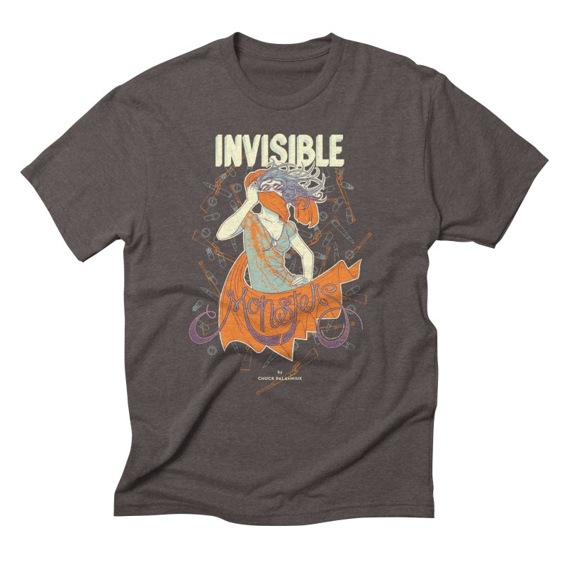 Invisible Monsters Men's Triblend T-shirt by The Official ChuckPalahniuk.net Shop