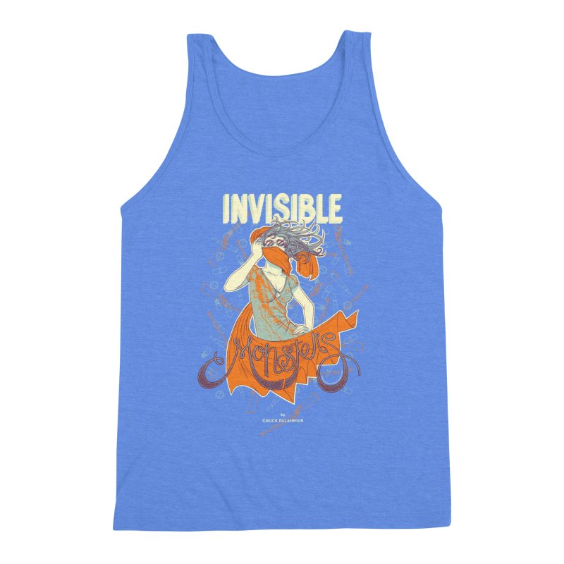 Invisible Monsters Men's Triblend Tank by The Official ChuckPalahniuk.net Shop