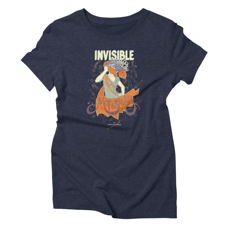 Invisible Monsters Women's T-Shirt by The Official ChuckPalahniuk.net Shop