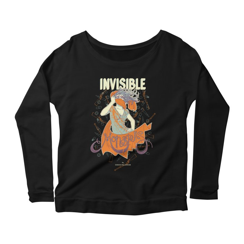 Invisible Monsters Women's Longsleeve Scoopneck  by The Official ChuckPalahniuk.net Shop