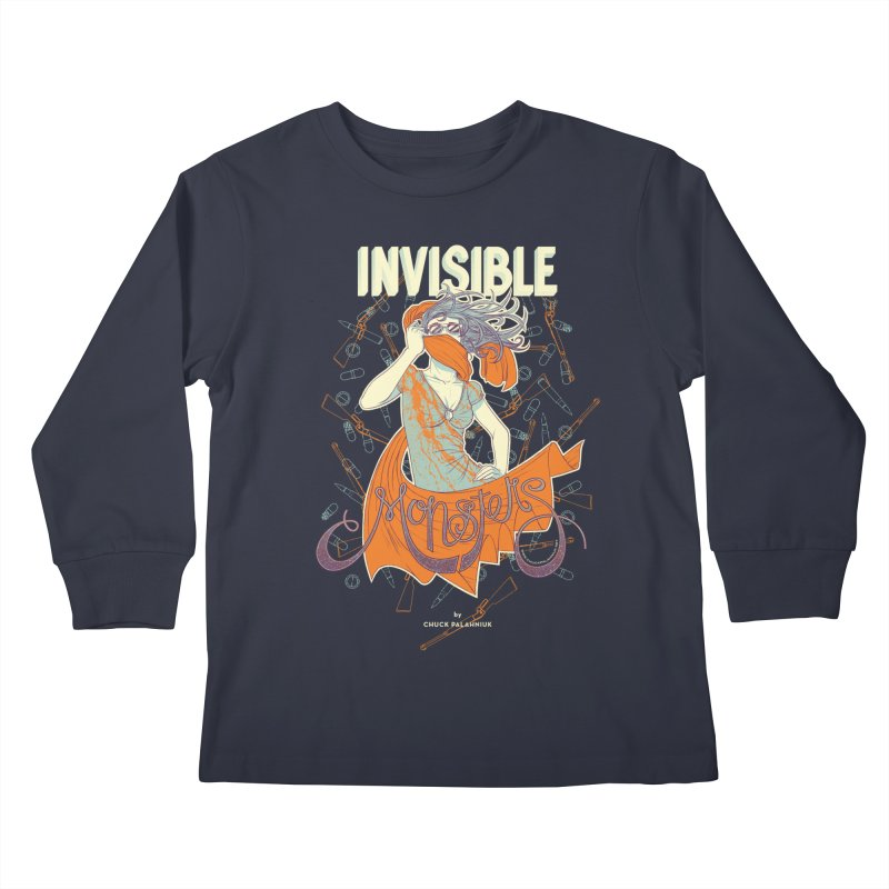 Invisible Monsters Kids Longsleeve T-Shirt by The Official ChuckPalahniuk.net Shop