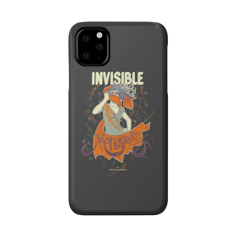 Invisible Monsters Accessories Phone Case by The Official ChuckPalahniuk.net Shop