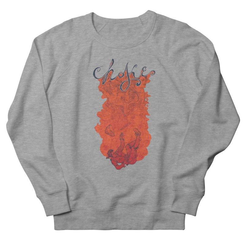 Choke Women's Sweatshirt by The Official ChuckPalahniuk.net Shop