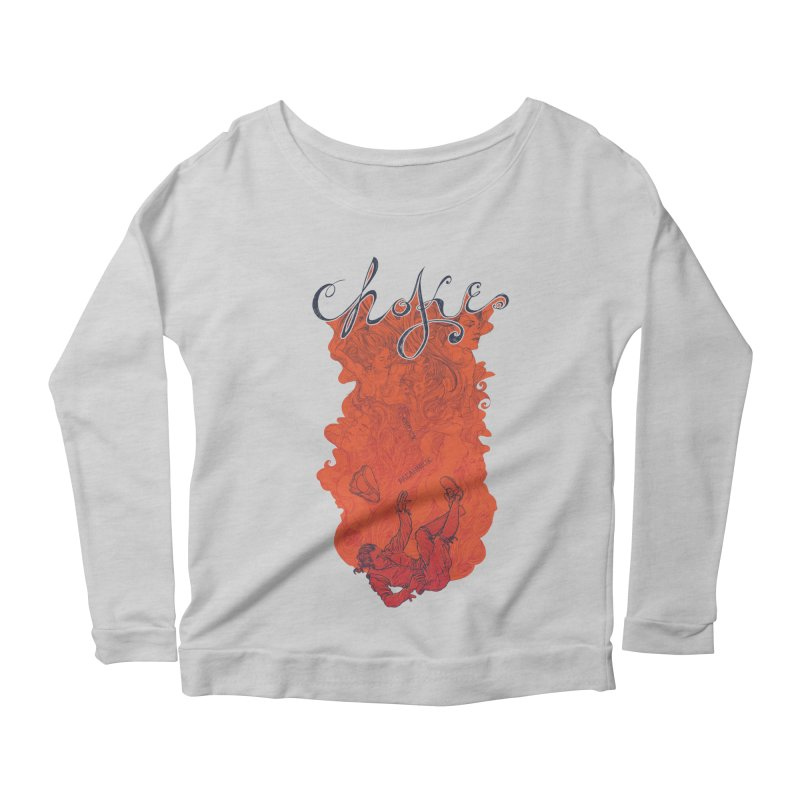 Choke Women's Scoop Neck Longsleeve T-Shirt by The Official ChuckPalahniuk.net Shop